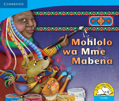Little Library Numeracy: Mama Mabena's Magic Sesotho Version by Dianne Hofmeyr