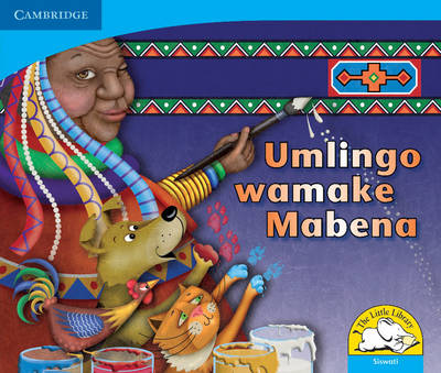Little Library Numeracy: Mama Mabena's Magic Siswati Version by Dianne Hofmeyr