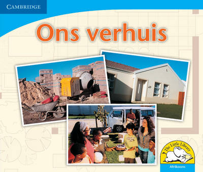Little Library Numeracy: the Move Afrikaans Version by Kerry Saadien-Raad, Daphne Paizee