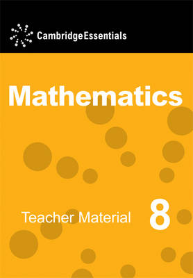 Cambridge Essentials Mathematics Year 8 Teacher Material CD-ROM by Maureen Hayes, Susan Thompson, Bob Hartman, Graham Newman