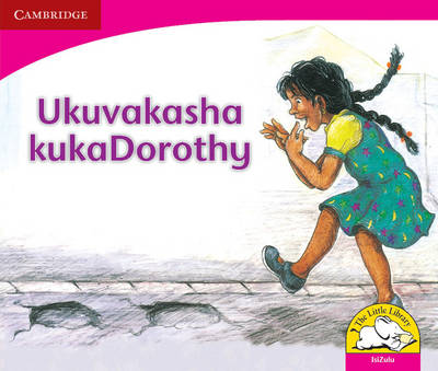 Dorothy's Visit Isizulu Version by Sally Ward, Bongi Dlhomo
