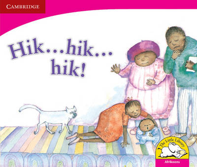 Hic...hic... Hiccups! Afrikaans Version by Dianne Hofmeyer