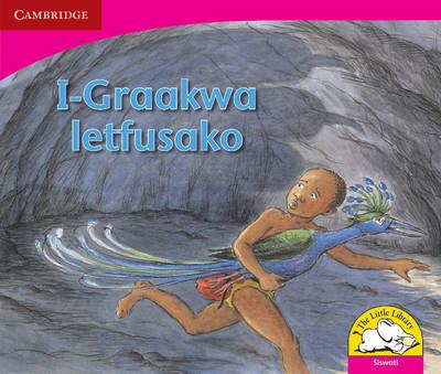 The Terrible Graakwa Siswati Version by Janine Corneilse, Marcelle Edwards, Jamela January, Shirley de Kock
