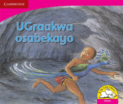 The Terrible Graakwa Isizulu Version by Janine Corneilse, Marcelle Edwards, Jamela January, Shirley de Kock