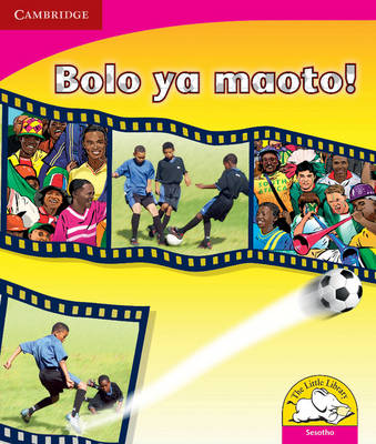 Little Library Literacy: Soccer! Sesotho Version by Kerry Saadien-Raad