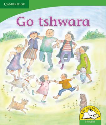 Go tshwara: Gr R - 3: Reader by Penny Hansen