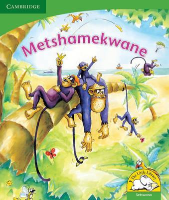 Metshamekwane: Gr R - 3: Reader by Jolanta Durno