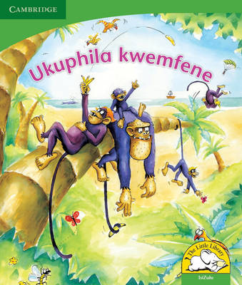 Little Library Life Skills: Monkey Business Isizulu Version by Jolanta Durno