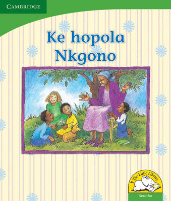 Little Library Life Skills: Remembering Grandmother Sesotho Version by Dianne Stewart