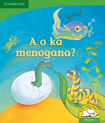 Little Library Life Skills: Can You Wriggle? Setswana Version by Kerry Saadien-Raad