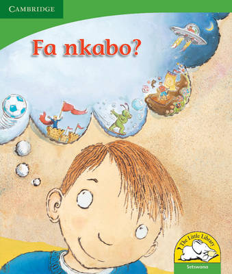 Little Library Life Skills: What If? Setswana Version by Kerry Saadien-Raad, Daphne Paizee