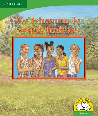 Little Library Life Skills: I'm a Lot Like You Sesotho Version by Kerry Saadien-Raad, Reviva Schermbrucker