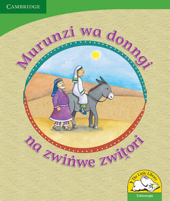 Little Library Life Skills: The Donkey's Shadow and Other Stories Tshivenda Version by Reviva Schermbrucker