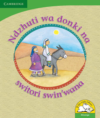 Little Library Life Skills: The Donkey's Shadow and Other Stories Xitsonga Version by Reviva Schermbrucker