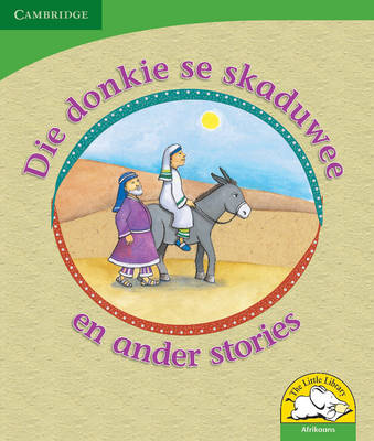 Little Library Life Skills: The Donkey's Shadow and Other Stories Afrikaans Version by Reviva Schermbrucker