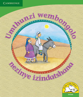 Little Library Life Skills: The Donkey's Shadow and Other Stories Isizulu Version by Reviva Schermbrucker