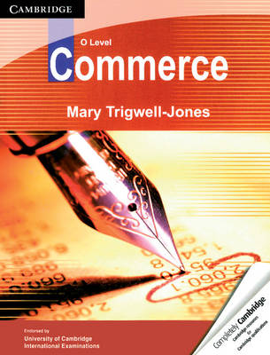 O Level Commerce by Mary Trigwell-Jones