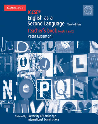 IGCSE English as a Second Language Teacher's Book Levels 1 and 2 by Peter Lucantoni