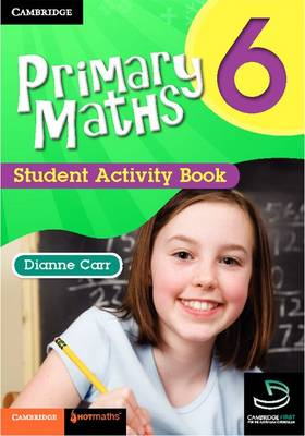 Primary Maths Student Activity Book 6 by Dianne Carr