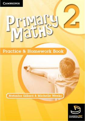Primary Maths Practice and Homework Book 2 by Michelle Weeks, Natasha Gillard