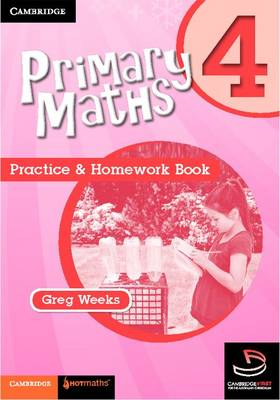 Primary Maths Practice and Homework Book 4 by Greg Weeks