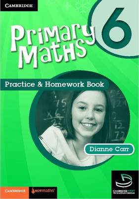 Primary Maths Practice and Homework Book 6 by Dianne Carr