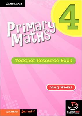 Primary Maths Teacher's Resource Book 4 by Greg Weeks