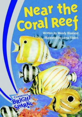 Bright Sparks: Near the Coral Reef Emergent by Wendy Blaxland