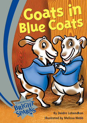 Bright Sparks: Goats in Blue Coats by Deidre Lobendhan