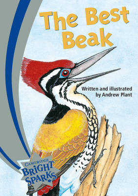Bright Sparks: The Best Beak by Andrew Plant