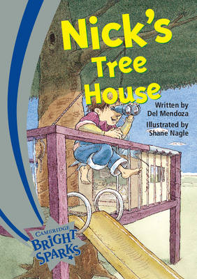 Bright Sparks: Nick's Treehouse by Del Mendoza