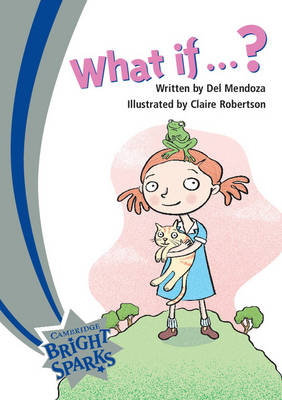 Bright Sparks: What If...? by Del Mendoza