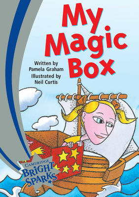 Bright Sparks: My Magic Box by Pamela Graham