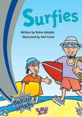 Bright Sparks: Surfies by Robin Adolphs