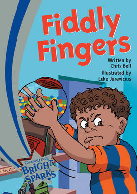 Bright Sparks: Fiddly Fingers by Chris Bell