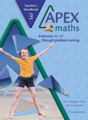 Apex Maths 3 Teacher's Handbook Extension for all through Problem Solving by Ann Montague-Smith, Paul Harrison