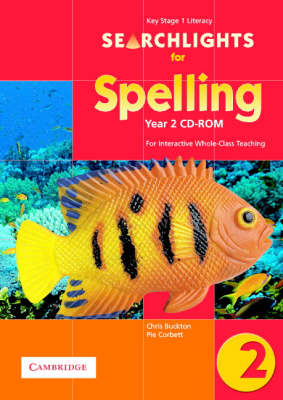 Searchlights for Spelling Year 2 CD-ROM For Interactive Whole-Class Teaching by Chris Buckton, Pie Corbett