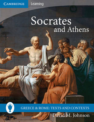 Socrates and Athens by David M. Johnson