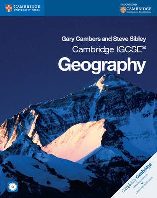 Cambridge IGCSE Geography Coursebook with CD-ROM by Gary Cambers, Steve Sibley
