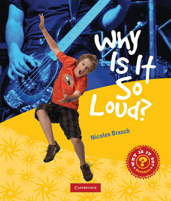 Why is it So Loud? by Nicholas Brasch