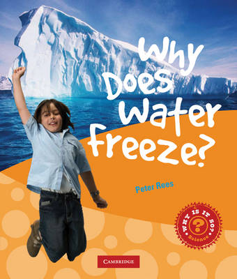 Why Does Water Freeze? by Peter Rees
