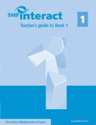 SMP Interact Teacher's Guide to Book 1 by School Mathematics Project
