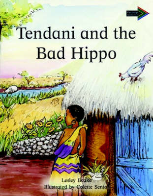 Tendani and the Bad Hippo by Lesley Beake