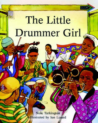 The Little Drummer Girl by Nola Turkington