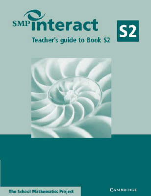 SMP Interact Teacher's Guide to Book S2 by School Mathematics Project