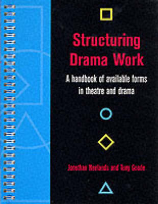 Structuring Drama Work by Jonothan Neelands