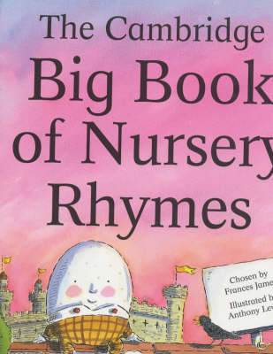 The Cambridge Big Book of Nursery Rhymes American English Edition by Frances James