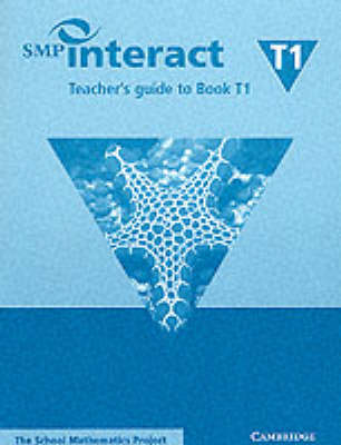 SMP Interact Teacher's Guide to Book T1 by School Mathematics Project
