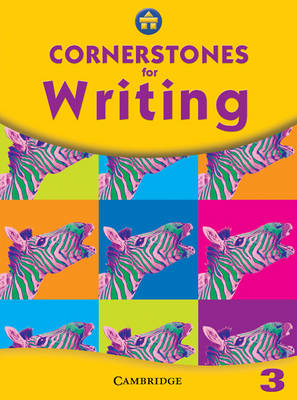 Cornerstones for Writing Year 3 Pupil's Book by Alison Green, Jill Hurlstone, Jane Woods