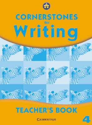 Cornerstones for Writing Year 4 Teacher's Book by Alison Green, Jill Hurlstone, Jane Woods